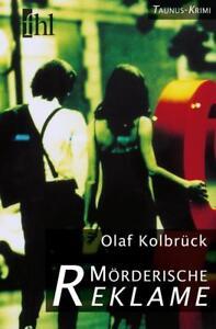 Moerderische-Reklame-von-Olaf-Kolbrueck-2014-Taschenbuch-b11
