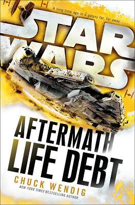Chuck Wendig - Star Wars: Aftermath: Life Debt (Paperback) 9781784750053