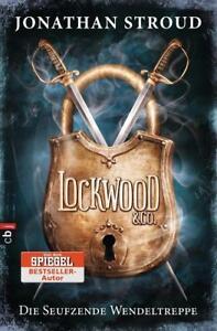 LOCKWOOD & CO Band 1: Die seufzende Wendeltreppe ►►►UNGELESEN ° Jonathan Stroud