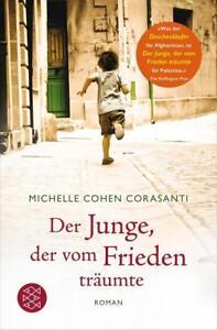 Der Junge, der vom Frieden träumte von Michelle Cohen Corasanti (2016, Taschenbu