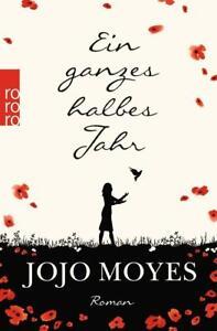 Jojo Moyes - Ein ganzes halbes Jahr - UNGELESEN