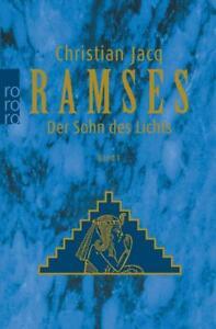 Ramses 1. Der Sohn des Lichts von Christian Jacq