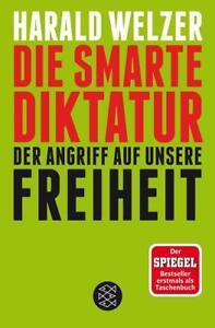 Die smarte Diktatur von Harald Welzer  UNGELESEN