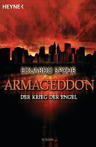 Armageddon - Der Krieg der Engel von Eduardo Spohr (2012, Taschenbuch)