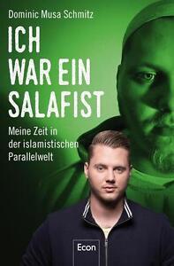 Ich war ein Salafist von Dominic Musa Schmitz (2016, Taschenbuch) - Großhöflein, Österreich - Ich war ein Salafist von Dominic Musa Schmitz (2016, Taschenbuch) - Großhöflein, Österreich