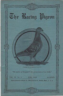 THE RACING PIGEON  ~ FEB 1920 ~CPLT & IN VG CONDITION ~ PIGEON HISTORY