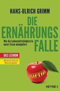 Die Ernährungsfalle  Ernährung  H.U.Grimm  Taschenbuch   ++Ungelesen++