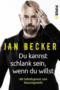 Du kannst schlank sein, wenn du willst  - Jan Becker - UNGELESEN