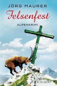 Felsenfest-von-Joerg-Maurer-2014-Gebundene-Ausgabe-Neu-eingeschweisst