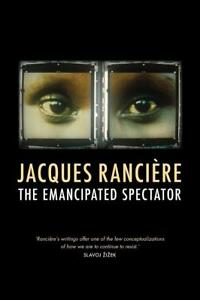 Ranciere, Jacques/ Elliott,...-The Emancipated Spectator  BOOK NEU
