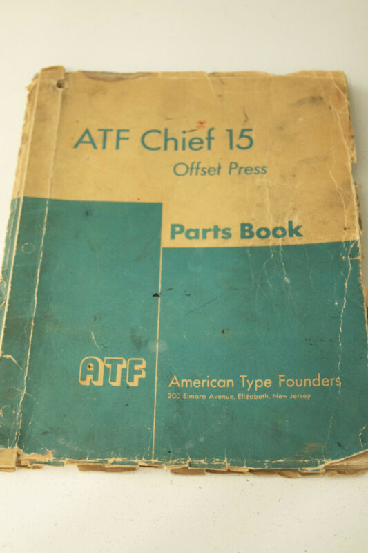 ATF Chief 15 Offset Press Parts Manual