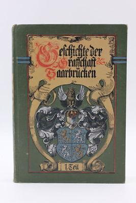 Albert Ruppersberg - Geschichte der ehemaligen Grafschaft Saarbrücken  4 Bände