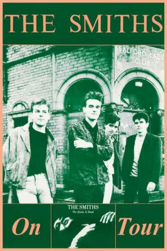 The Smiths The Queen is Dead On Tour 1986 POSTER Morrissey Johnny Marr repro