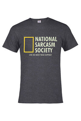 - NATIONAL SARCASM SOCIETY T-shirt Heather Colors Adult S-3XL & Kids S6-8-XL18-20