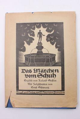 Roland Seffrin - Das Märchen vom Schuh. Holzschnitte von Ernst Schwartz