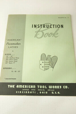 American Pacemaker 14 16 20 22 25 Lathe Operations Manual 1961