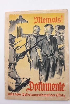 Niemals ! Dokumente aus dem Befreiungskampf der Pfalz