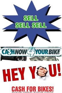 CASH BUYER   I BUY BIKES .....any age any cond going or not Winston Hills Parramatta Area Preview