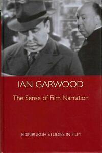 Garwood Ian-Sense Of Film Narration  The  BOOKH NEU