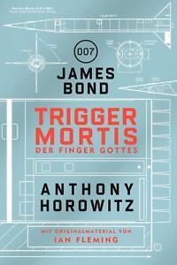 James-Bond-Trigger-Mortis-Der-Finger-Gottes-von-Cross-Cult