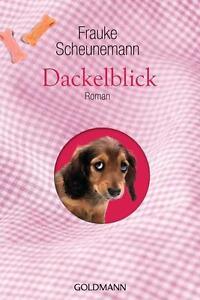 Dackelblick ► Frauke Scheunemann (Taschenbuch)  ►►►UNGELESEN