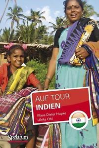 Hupke, Klaus-Dieter - Indien: Auf Tour