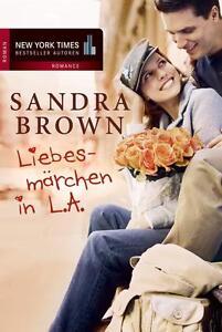 Liebesmärchen in L.A. von Sandra Brown (2011, Taschenbuch)