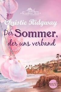 Der Sommer, der uns verband von Christie Ridgway (2014, Taschenbuch), UNGELESEN