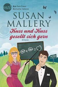 Kuss und Kuss gesellt sich gern - Susan Mallery (2015), UNGELESEN, NEUWERTIG