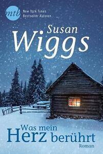 Was mein Herz berührt von Susan Wiggs (2014, Taschenbuch), UNGELSEN
