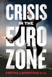 Lapavitsas-Crisis In The Eurozone  BOOK NEU