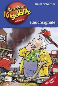 Kommissar Kugelblitz, Band 15: Rauchsignale von Scheffler, Ursel