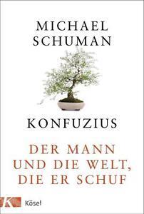Konfuzius-von-Michael-Schuman-2016-Gebundene-Ausgabe