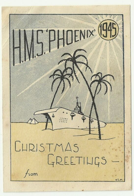 UK Great Britain Old Decorated Card H.M.S. Phoenix Christmas Greetings WW2 1945