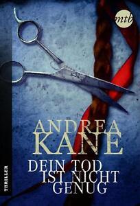 Dein Tod ist nicht genug von Andrea Kane (2014, Taschenbuch), UNGELESEN