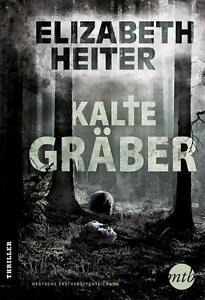 Kalte-Graeber-von-Elizabeth-Heiter-2014-Taschenbuch
