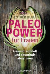 Paleo-Power für Frauen: Gesund, schnell und dauerhaft abnehmen - Blum, E ... /4