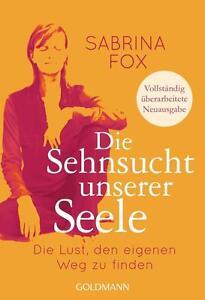 R*24.10.2016 Die Sehnsucht unserer Seele von Sabrina Fox (2016, Taschenbuch)
