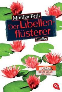 Monika Feth - Der Libellenflüsterer - UNGELESEN