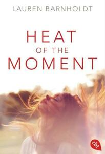 Heat of the Moment / Moment Bd.1 von Lauren Barnholdt (2016, Taschenbuch) - Beilstein, Deutschland - Heat of the Moment / Moment Bd.1 von Lauren Barnholdt (2016, Taschenbuch) - Beilstein, Deutschland