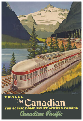 Canadian Pacific Railway Scenic Domeliner Advertising Poster