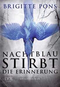 Nachtblau stirbt die Erinnerung / Frank Liebknecht ermittelt Bd.3,UNGELESEN
