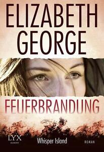 Feuerbrandung von Elizabeth George (2015, Taschenbuch), UNGELESEN