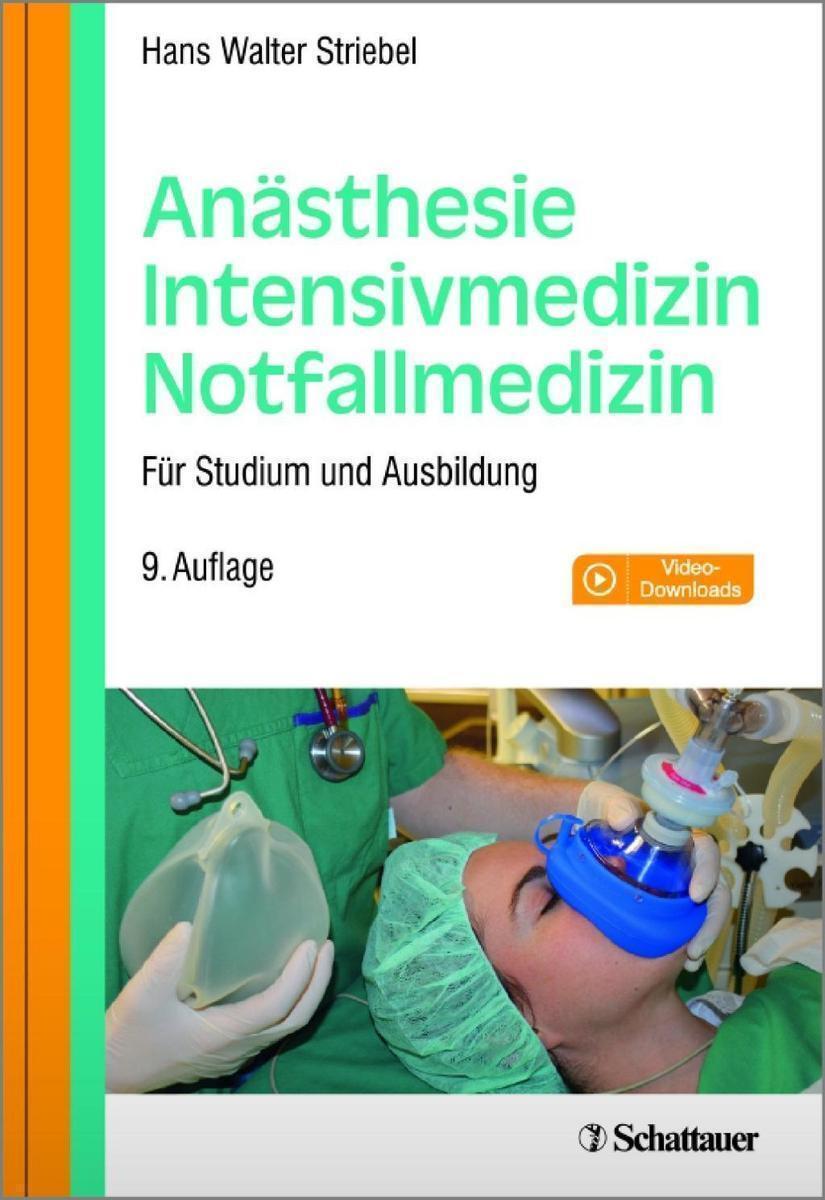 Anästhesie - Intensivmedizin - Notfallmedizin von Hans Walter ...