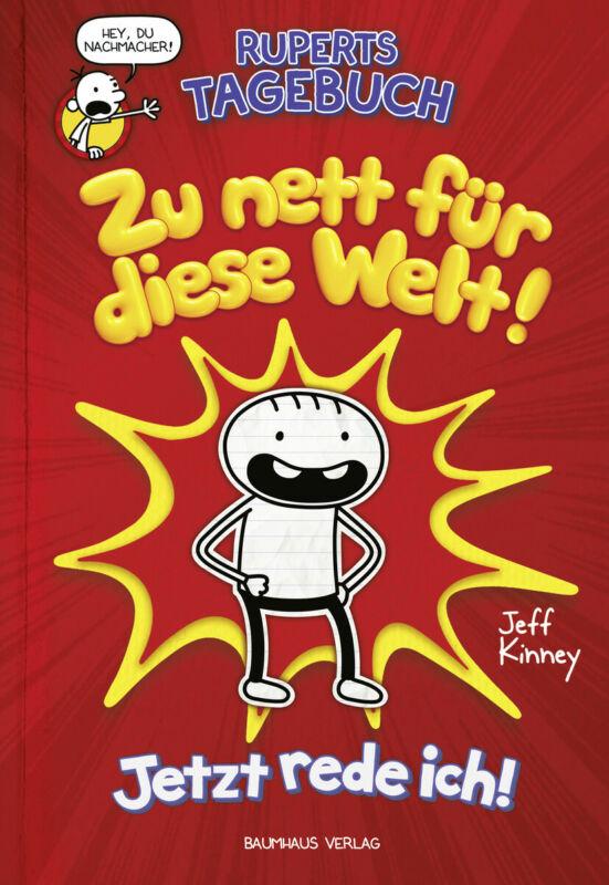 Jeff Kinney - Ruperts Tagebuch - Zu nett für diese Welt!