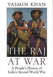 The Raj at War von Yasmin Khan (2015, Gebundene Ausgabe)