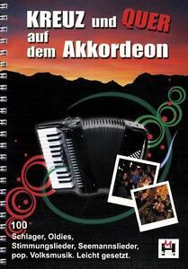 NEU! Kreuz und Quer auf dem Akkordeon, Noten,Oldies, Schlager, Songbook, gitarre