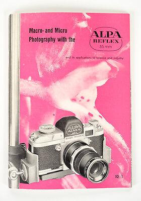 Macro & Micro Photography w/the Alpa Reflex 35mm-Original Manual
