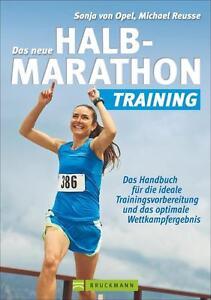 Das neue Halbmarathon-Training von Michael Reusse und Sonja Opel (2014,...