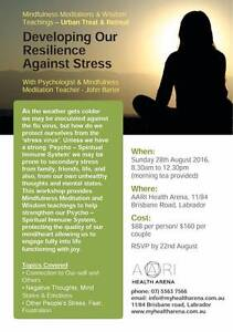 HALF-DAY RETREAT; Developing our resilience against stress Labrador Gold Coast City Preview